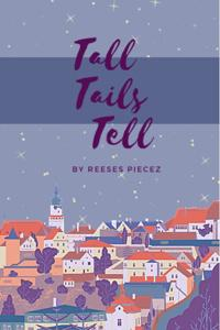 Tall Tails Tell