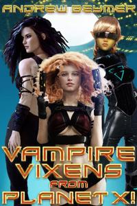 Vampire Vixens From Planet X!