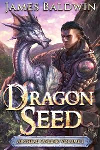 Dragon Seed: The Archemi Online Chronicles (#1)