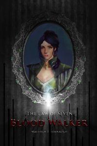 Law of Seven, Book 1: Blood Balker