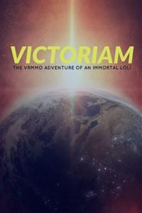 Victoriam: The VRMMO Adventure of an Immortal Loli