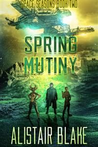 Spring Mutiny