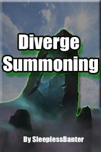 Diverge Summoning