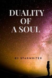Duality of a Soul