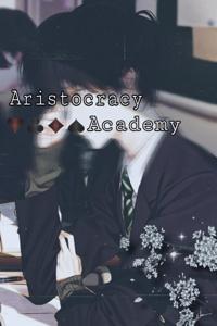 An Aristocracy Academy