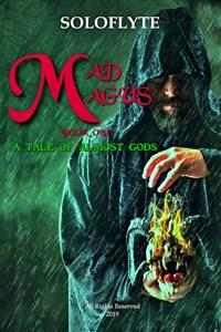 MAD MAGUS: A Tale of Almost Gods