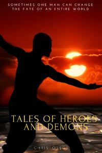 Tales of Heroes and Demons