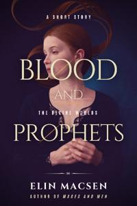 Blood and Prophets