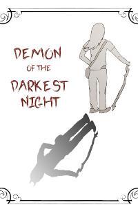 Demon of the Darkest Night