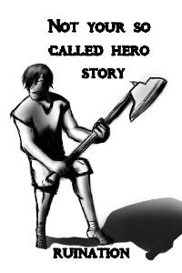Not your so called hero story