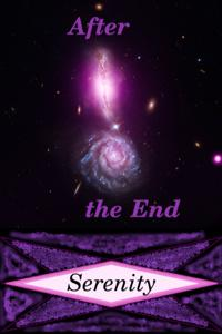 After the End: Serenity