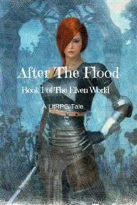 The Elven World : After the Flood