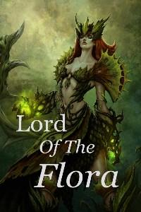 Lord Of The Flora