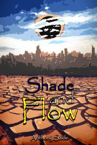 Shade and Flow