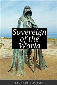 Sovereign of the World