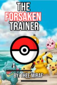 The Forsaken Trainer