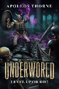 Underworld - Level Up or Die!