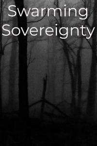 Swarming Sovereignty