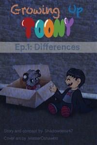 Growing Up Toony - Episode 1