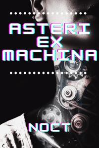 Asteri Ex Machina