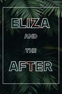 Eliza and the After