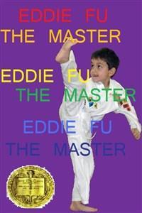 Eddie Fu: The Master