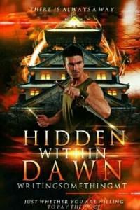 Hidden Within Dawn