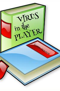 VIRUS IN THE PLAYER