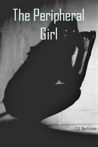The Peripheral Girl