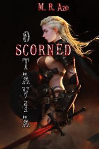 Scorned: Octavia
