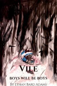 Vile (GameLit and Portal Fantasy)