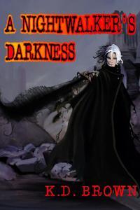 A Nightwalker's Darkness