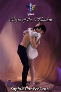 # Gaea 2 - Light of the Shadow