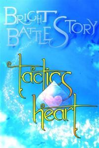 Bright Battle Story: Tactics Heart