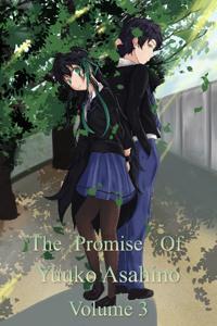 The Promise of Yuuko Asahino: Volume 3