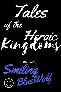 Tales of The Heroic Kingdoms