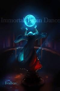 Immortal Twain Dance