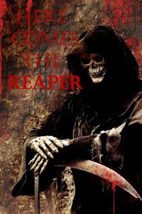 Here Comes the Reaper