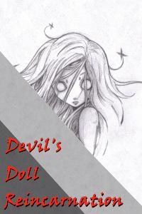 Devil's Doll Reincarnation