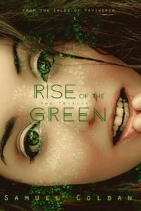 Rise of the Green