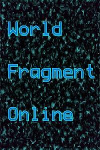 World Fragment Online