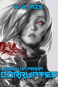 Legacy of Terra: Corrupted