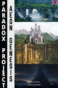P.A.R.A.D.O.X. PROJECT: Aeon Genesis