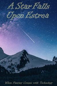 A Star Falls Upon Estrea