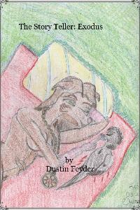 The Story Teller: Exidus