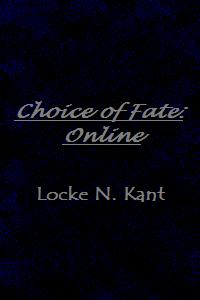 Choice of Fate: Online