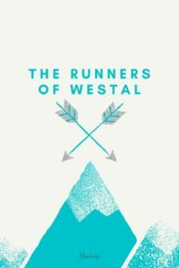 The Runners of Westal