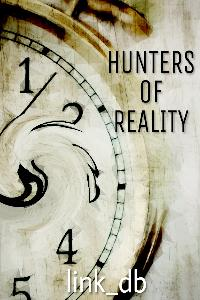Hunters Of Reality