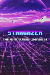Stargazer: The Fractured Universe