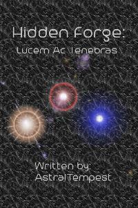 Hidden Forge: Lucem Ac Tenebras